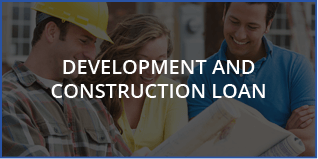 Development And Construction Loan